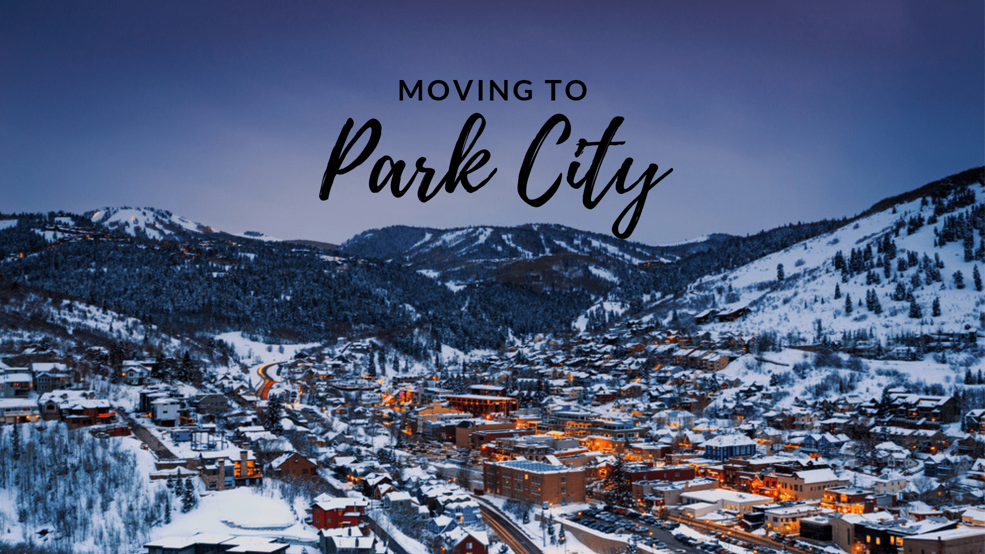 Moving to Park City