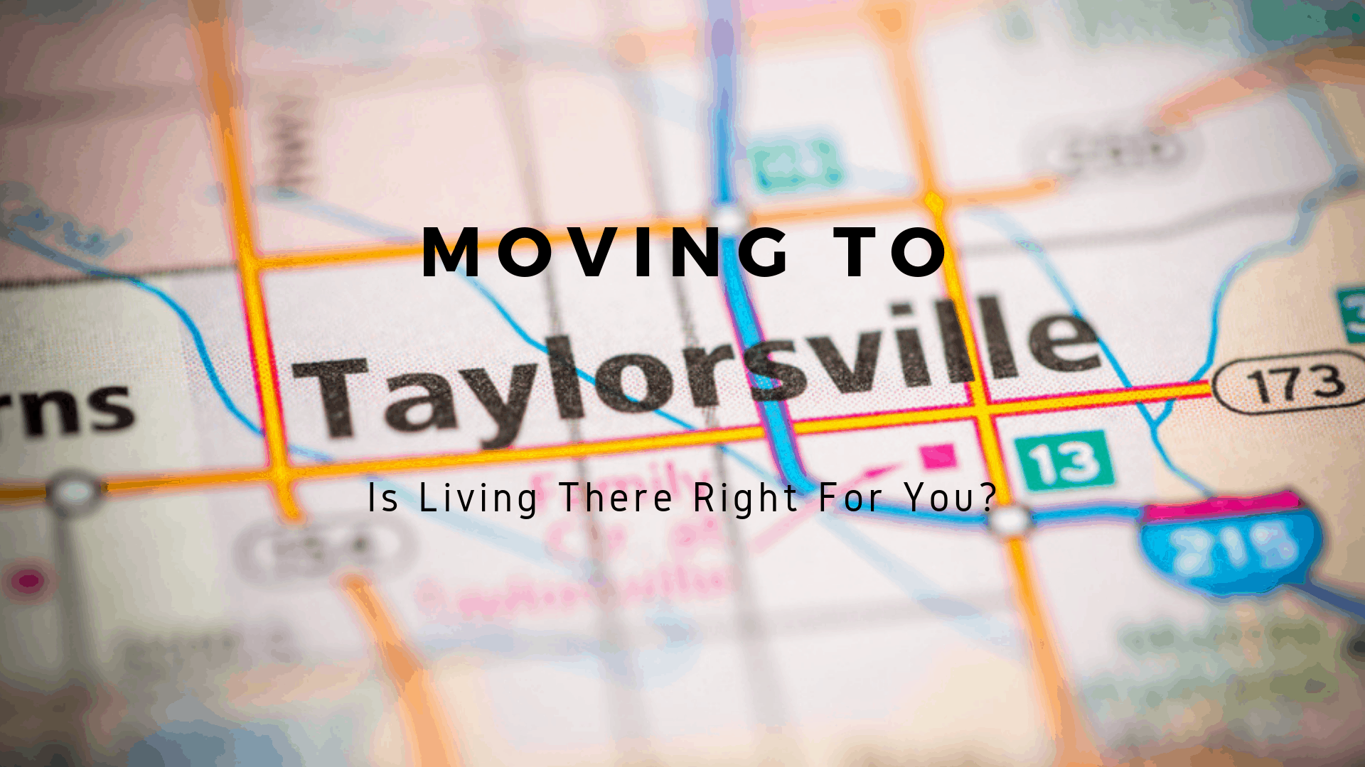 Moving to Taylorsville, UT - Is Living There Right For You?