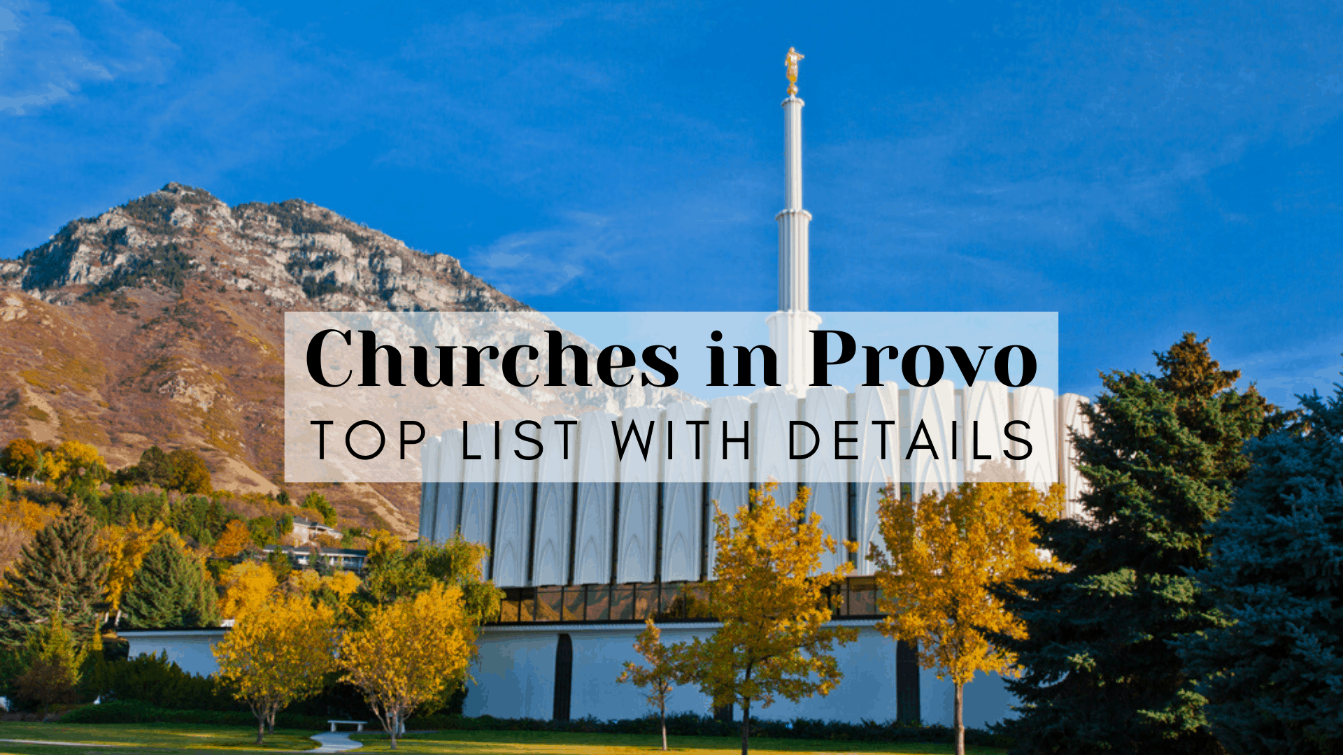 Churches in Provo, UT | Top List with Details