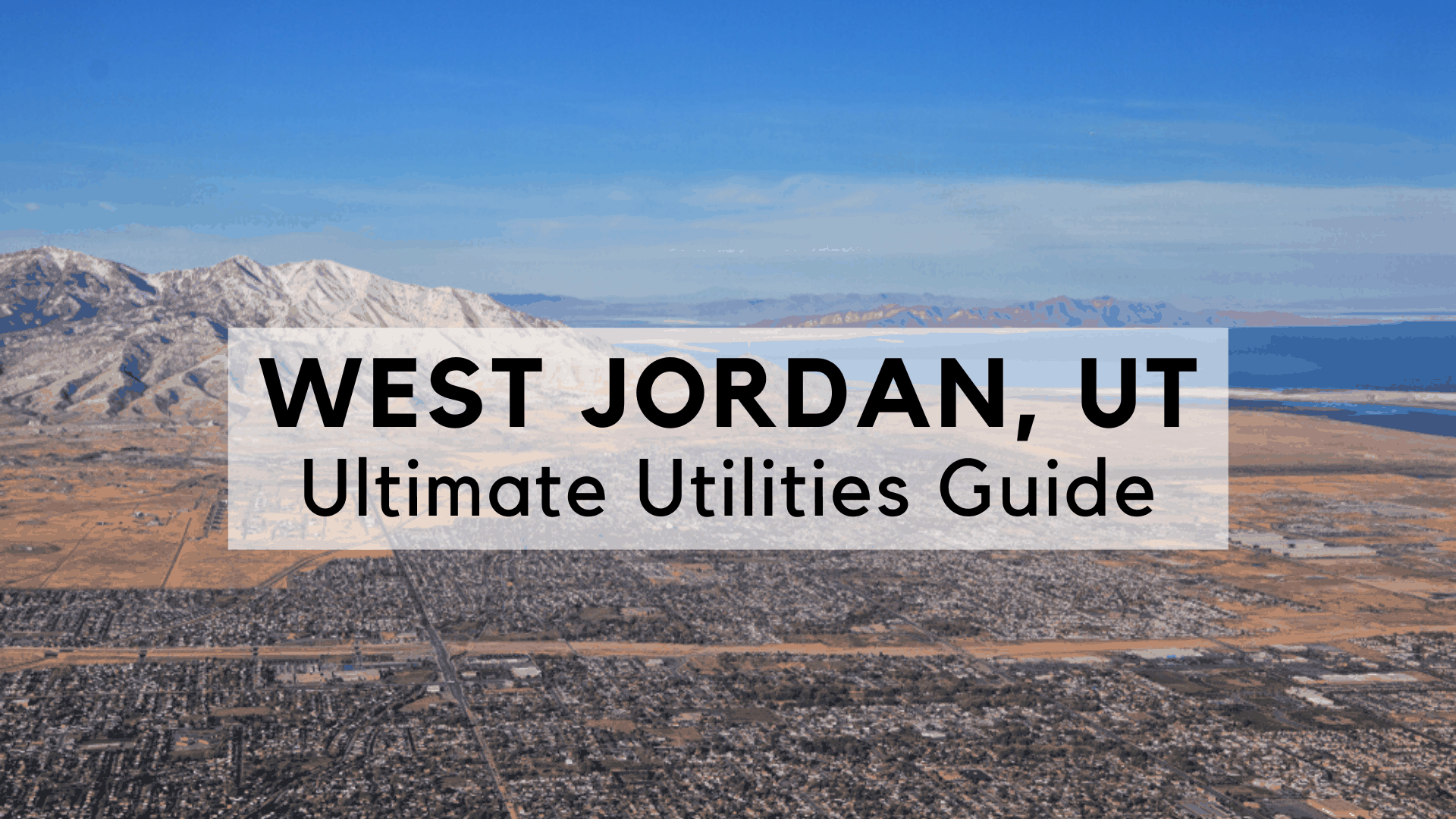 West Jordan, UT - Ultimate Utilities Guide