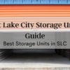Salt Lake City Storage Units Guide [2020] | Best Storage in SLC [list with tips]